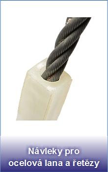 Ochranné návleky pro ocelová lana a řetězy